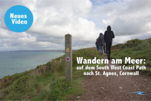 Wandern am Meer: Auf dem South West Coast Path nach St. Agnes
