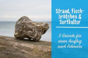 Fahr' mal weg: 5 Gründe für einen Ausflug nach Fehmarn